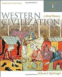 Western Civilization: A Brief History, Volume I by Jackson J. Spielvogel (2010-01-01)