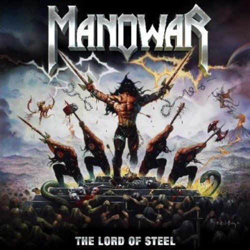 Manowar: The Lord Of Steel (Audio CD)