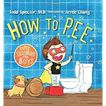 How to Pee: Potty Training for Boys