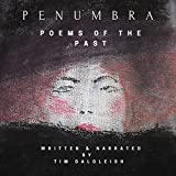 Penumbra: Poems of the Past