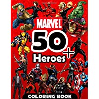 Marvel Coloring Book: 50 + Heroes In One Coloring Book | Super Heroes | For Kids | Ages 3+