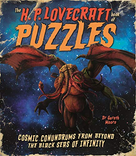 The H. P. Lovecraft Book of Puzzles: Cosmic Conundrums from Beyond the Black Seas of Infinity por Arcturus Publishing