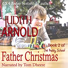 Father Christmas: The Daddy School, Book 2