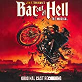 Jim Steinmans Bat Out Of Hell: The Musical (Original Cast Recording)