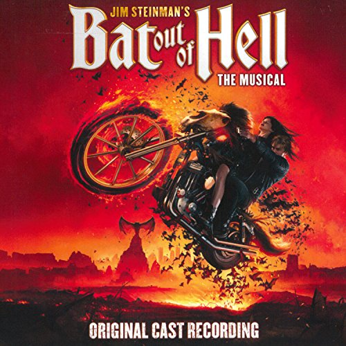 Jim Steinman's Bat Out Of Hell...