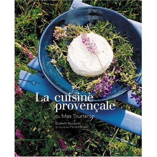 La cuisine provençale du mas de Tourteron