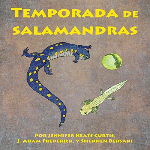 Temporada de salamandras [Salamanders Season]  Audiolibri