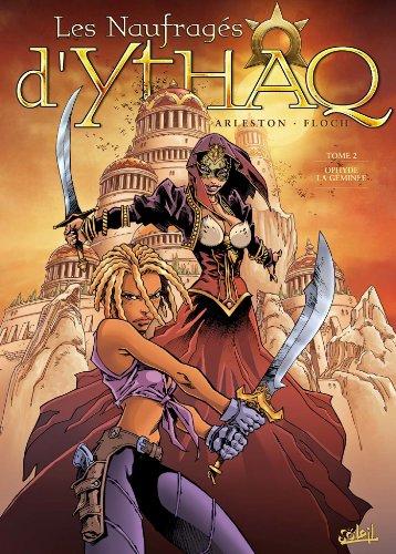 Les Naufragés d'Ythaq T02 : Ophyde la Geminée par Adrien Floch