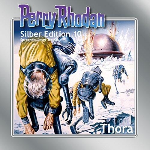Thora: Perry Rhodan Silber Edition 10. Der 2. Zyklus.Atlan und Arkon