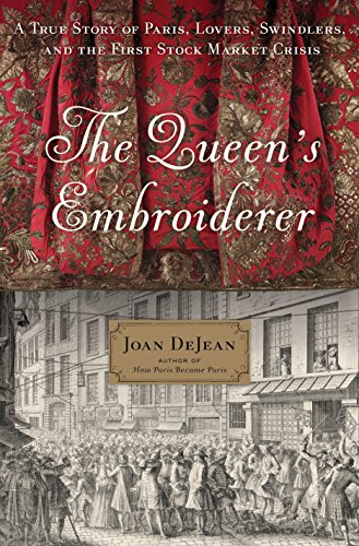 Versailles Kostüm - The Queen's Embroiderer: A True Story of Paris, Lovers, Swindlers, and the First Stock Market Crisis (English Edition)