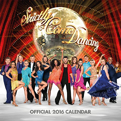 The Official Strictly Come Dancing 2016 Square Calendar (Calendar 2016)