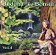 Buddha and Bonsai Vol 4