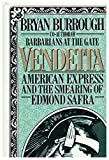 Vendetta: American Express and the Smearing of Edmond Safra