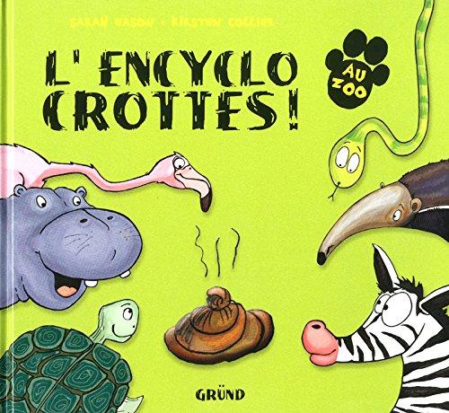 L'encyclo crottes ! par Sarah Eason