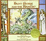 Saint George and the Dragon by Margaret Hodges (1990) Paperback