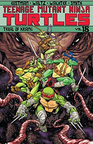 Teenage Mutant Ninja Turtles Vol. 18: Trial of Krang ...