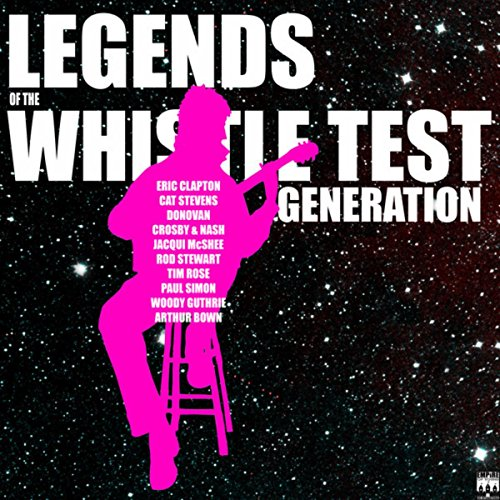 Legends of the Whistle Test Ge...