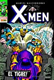 La sconvolgente minaccia di El Tigre! X-Men: 3