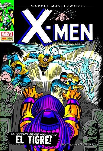 La sconvolgente minaccia di El Tigre! X-Men: 3 di Roy Thomas
