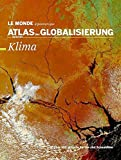 Atlas der Globalisierung spezial: Klima -