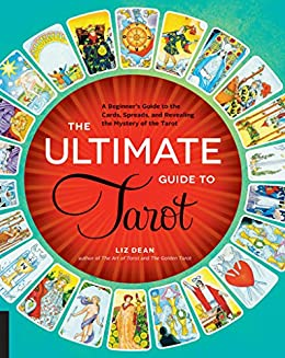 The essential guide to the tarot: understanding the major and.