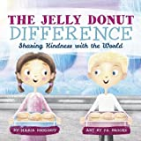 The Jelly Donut Difference: Sharing Kindness with the World