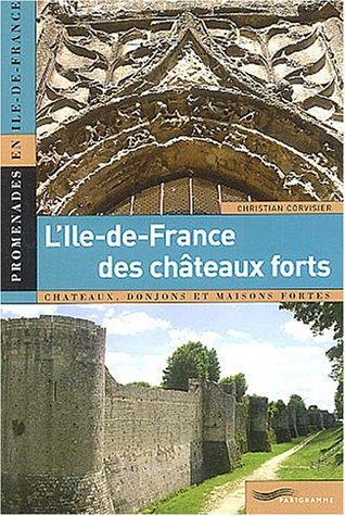 """<a href=""""/node/2853"""">L' Ile-de-France des châteaux forts</a>"""