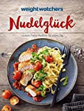 Weight Watchers - Nudelglück: Leckere Pasta-Rezepte für jeden Tag - Weight Watchers Deutschland