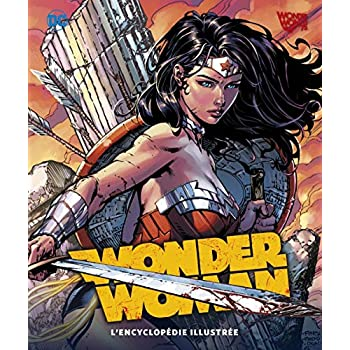Wonder Woman, l'encyclopédie illustrée