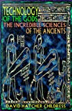 Image de Technology of the Gods: The Incredible Sciences of the Ancients