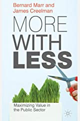 More with Less: Maximizing Value in the Public Sector Hardcover