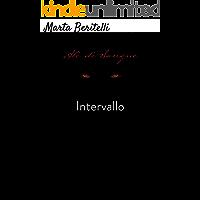 Intervallo (Saga Di Sangue Vol. 2)