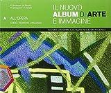 Il nuovo album di arte e immagine. Vol. A-B. Ediz. plus. Per la Scuola media. Con DVD. Con e-book. Con espansione online