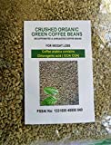 #9: Crushed 100% Pure & Natural Decaffeinated Green Coffee Bean from Kerala - 200 gm - Rs. 349 (Pure Arabica Green Coffee bean/Powder contains Chlorogenic Acids - A natural Weight Loss Supplement) - FREE DELIVERY