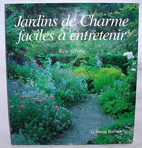 Jardins de charme, faciles  entretenir