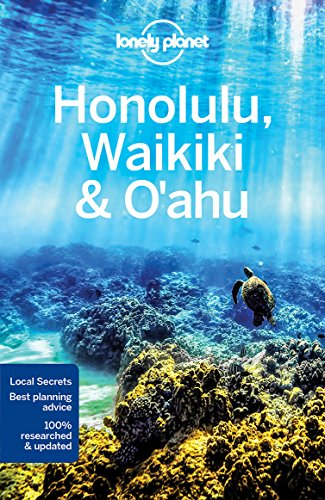 Honolulu Waikiki & Oahu (Travel Guide) par Lonely Planet