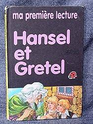 Hansel et Gretel (Mes contes préférés)