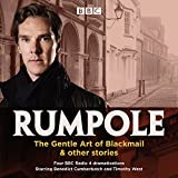 Rumpole: The Gentle Art of Blackmail & other stories: Four BBC Radio 4 dramatisations