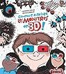 Comment ratatiner les monstres en 3D ! par Garrigue