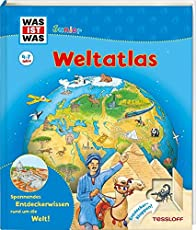 WAS IST WAS Junior Weltatlas für Kinder: Welche Kontinente gibt es? Wo liegt Afrika? Wo liegt der höchste Berg der Welt? (WAS IST WAS Junior Edition)