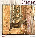 Bremen - Highlights - Martin Stöver, Johann-Günther König