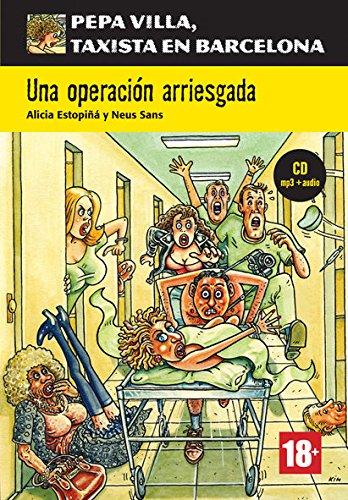 Serie Pepa Villa. Una operación arriesgada + CD (Pepa Villa, taxista en Barcelona) por Neus Sans Baulenas