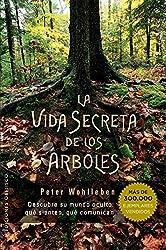 Vida Secreta de Los Arboles (Espiritualidad Y Vida Interior)