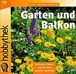 Garten und Balkon : Duftende Kräuter...