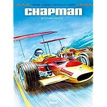 Chapman - Tome 02: Les Années sang et or