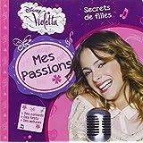 Violetta, mes passions, secrets de filles