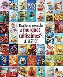 Recettes inavouables et marques cultes ! : Le best of