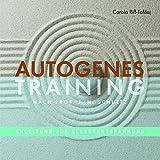 Autogenes Training: Anleitung zur Selbstentspannung