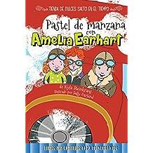 Pastel de manzana con Amelia Earhart / Apple Pie with Amelia Earhart (Tienda de dulces salto en el tiempo / Time Hop Sweets Shop)