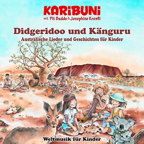 Didgeridoo und Känguru - Australische Lieder und Geschichten für Kinder